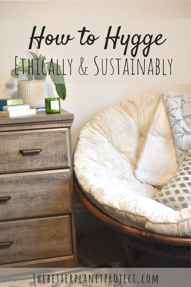How to Hygge Ethically and Sustainably